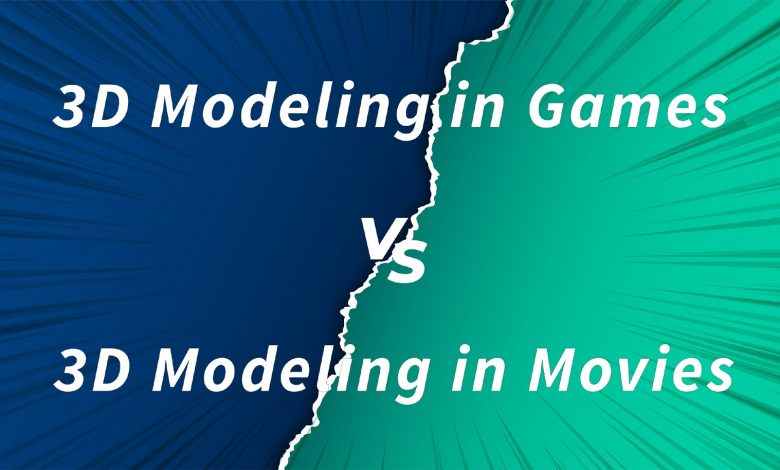 Difference Between Modeling for Games and Movies