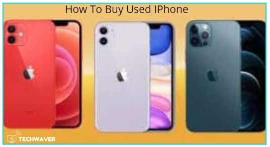 How To Buy Used IPhone