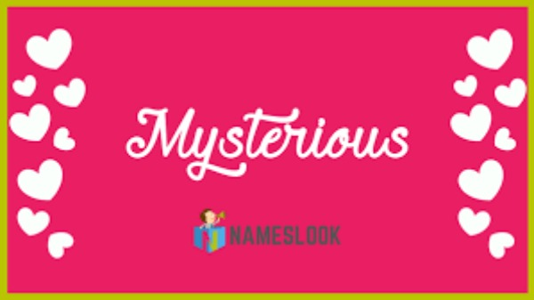mysterious names